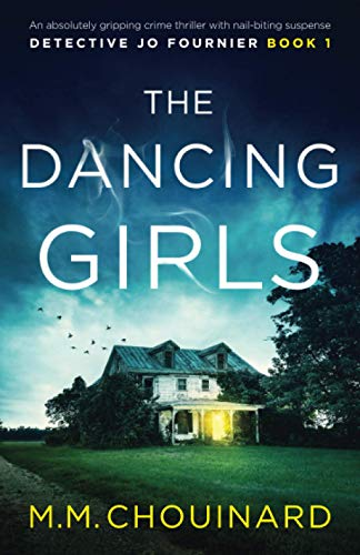 The Dancing Girls: An absolutely gripping crime thriller with nail-biting suspense (Detective Jo Fournier)
