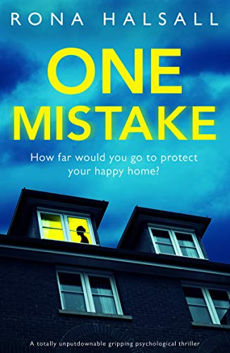 One Mistake: A totally unputdownable gripping psychological thriller