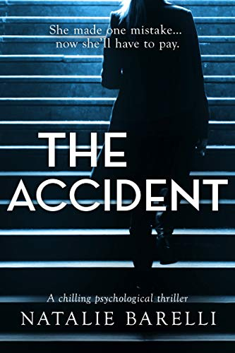 The Accident: A chilling psychological thriller