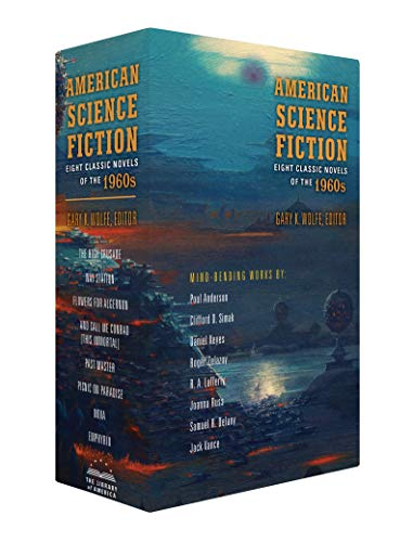 American Science Fiction: Eight Classic Novels of the 1960s 2C BOX SET: The High Crusade / Way Station / Flowers for Algernon / ... And Call Me Conrad ... / Nova / Emphyrio (Library of America)