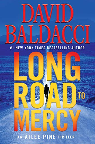 Long Road to Mercy (An Atlee Pine Thriller Book 1)