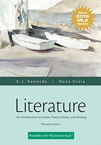 Literature: An Introduction to Fiction, Poetry, Drama, and Writing, MLA Update Edition (13th Edition)