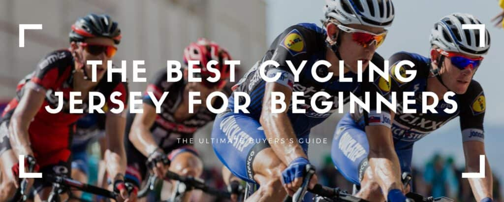 best cycling jersey beginners