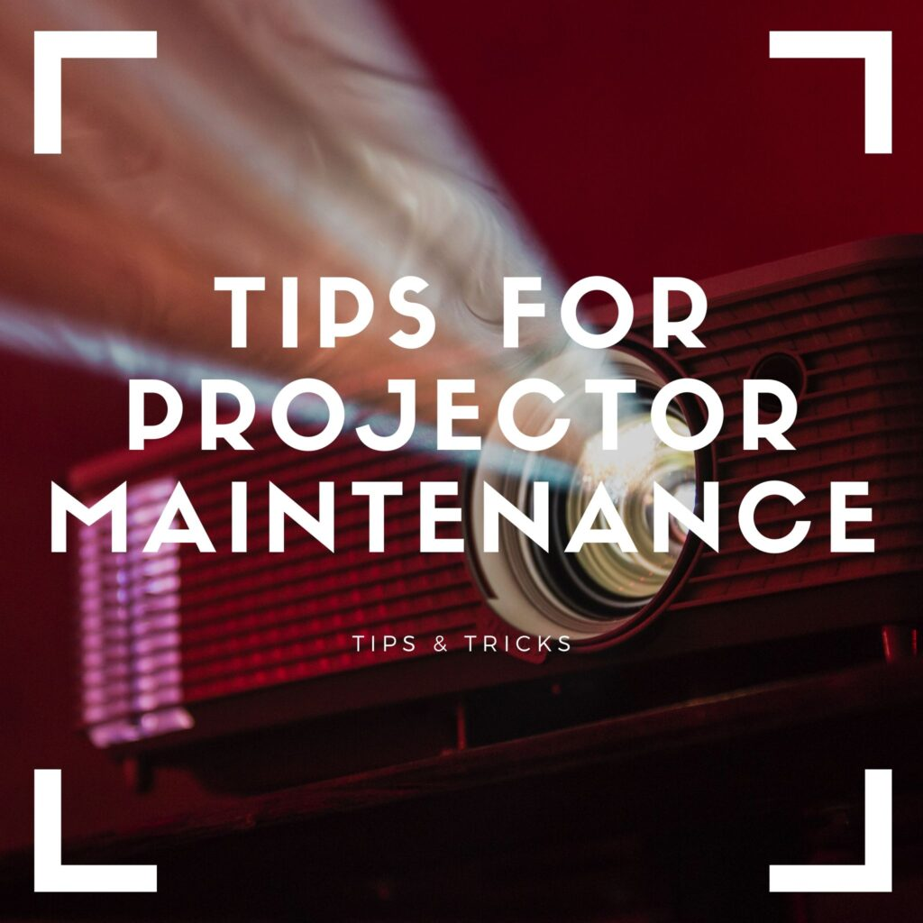 projector home theater maintenance
