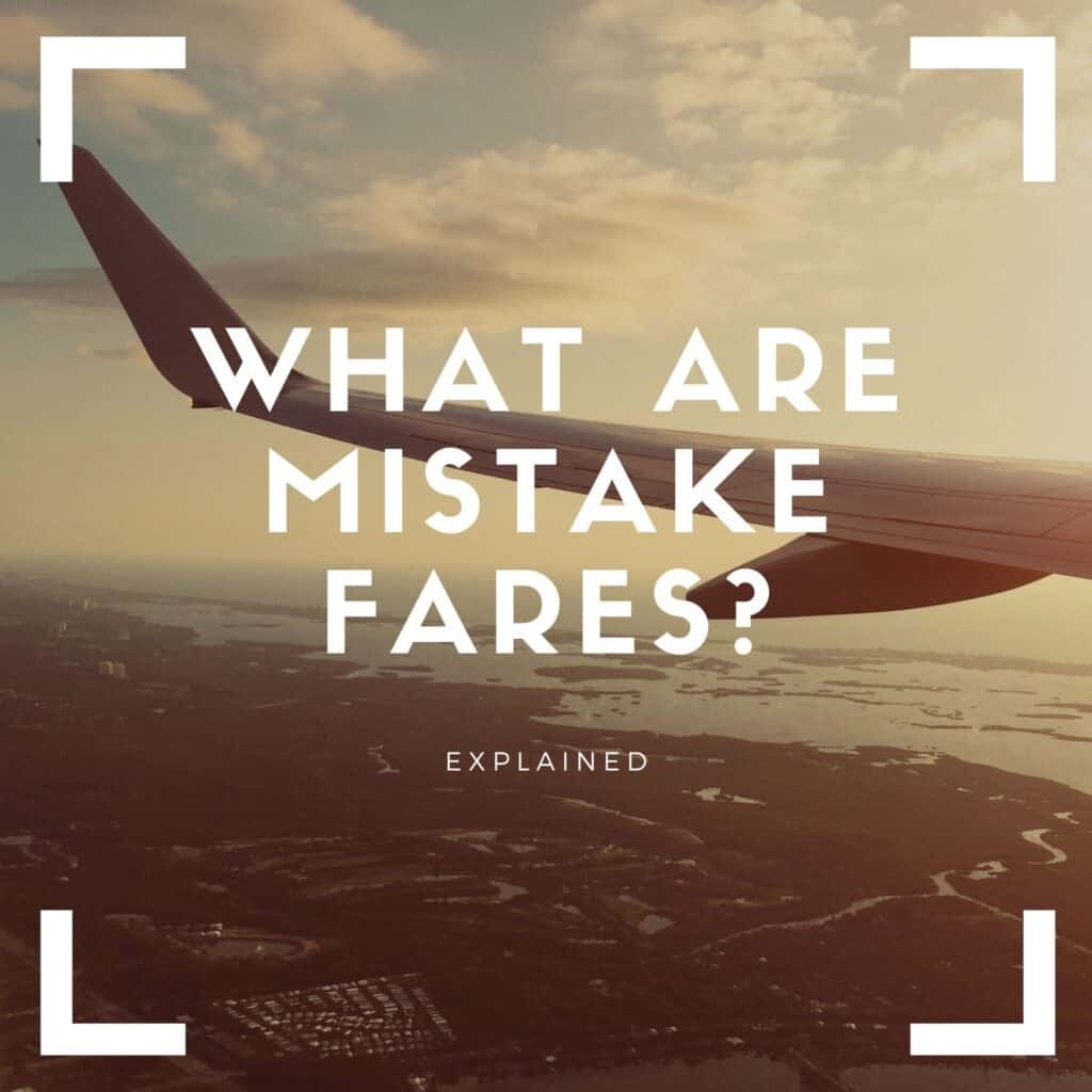 what are mistake fares 2048x2048 1