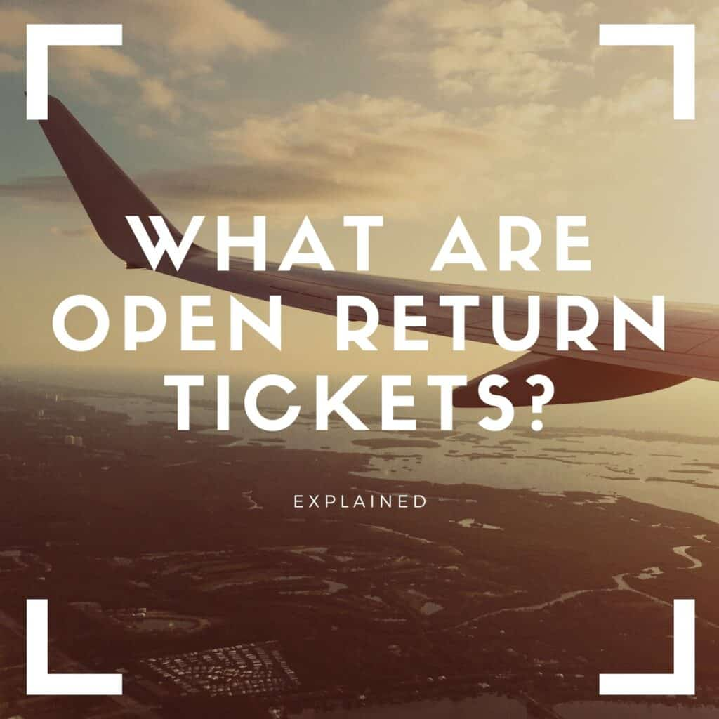what are open return tickets