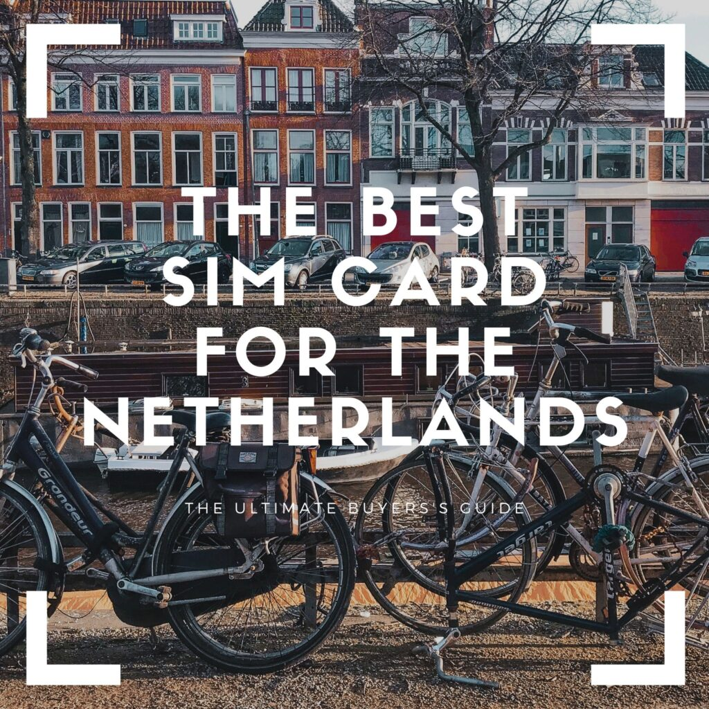 best netherlands sim card
