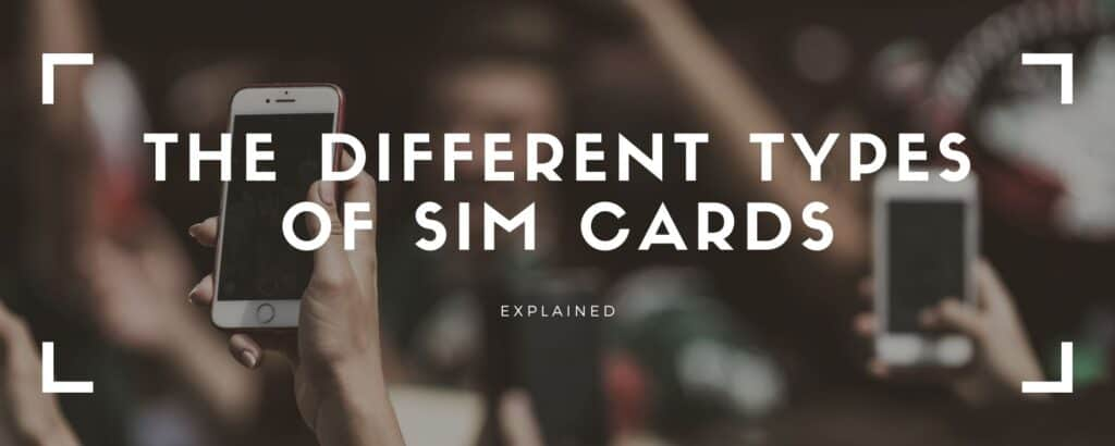 sim card types explained