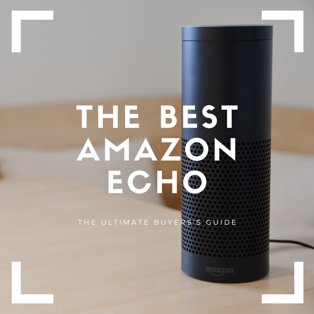 best amazon echo