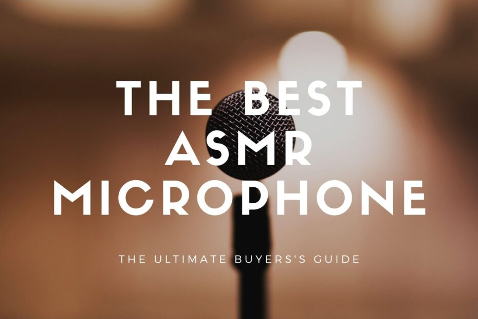 best asmr microphone