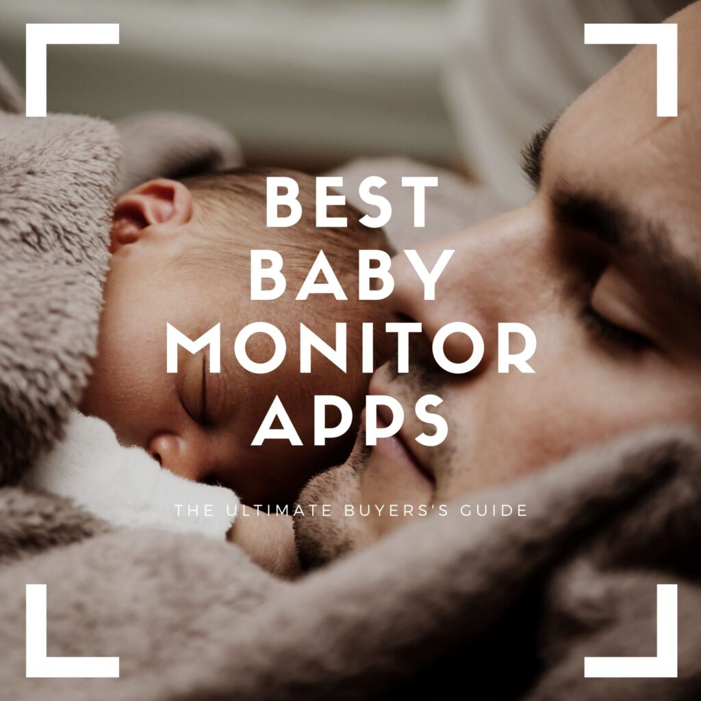 best baby monitor apps