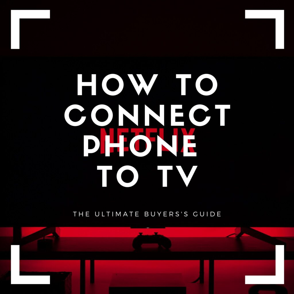 connect phone to tv