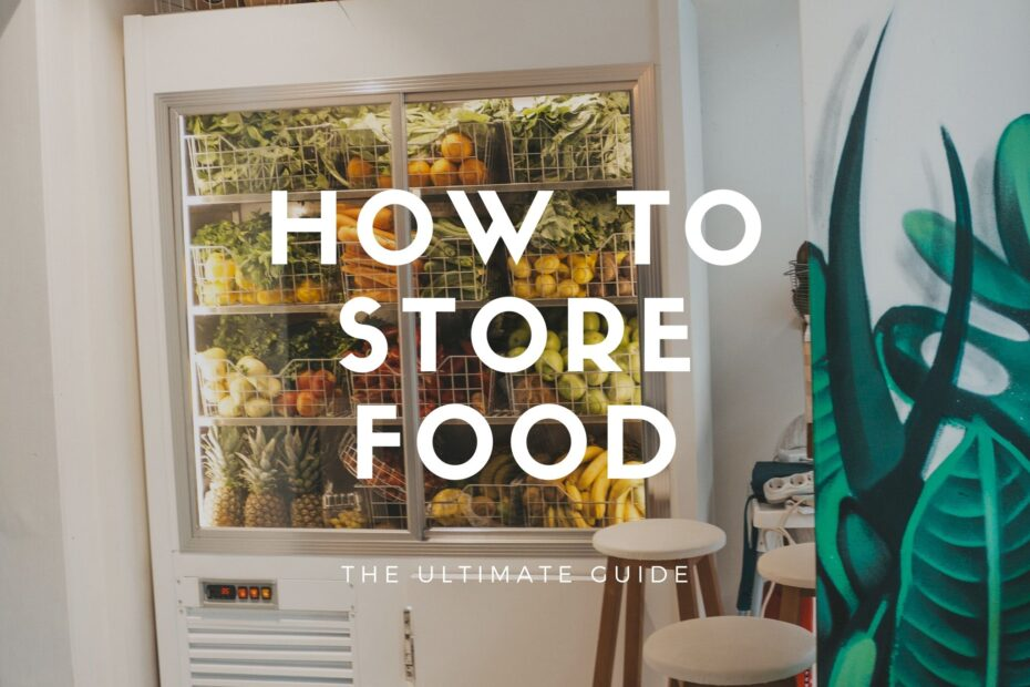 how to store food in a fridge