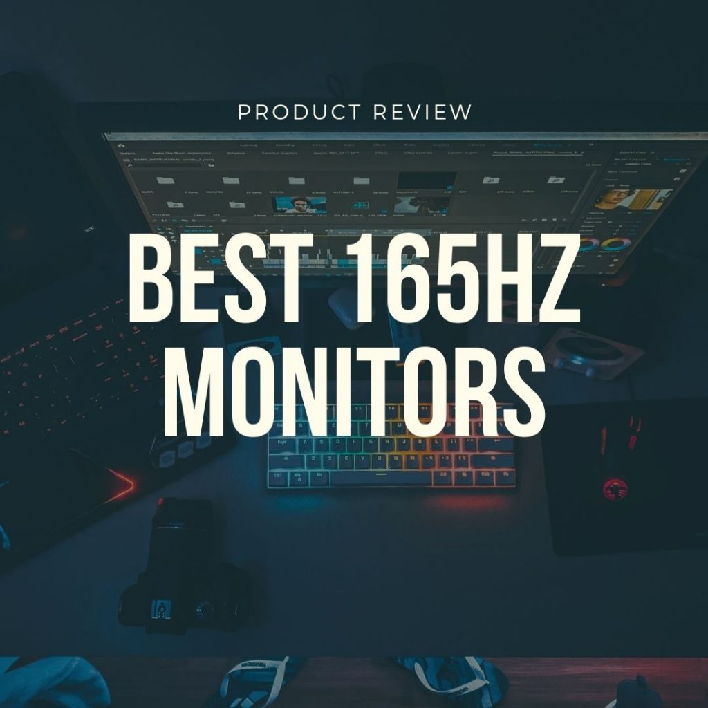 best 165hz monitors