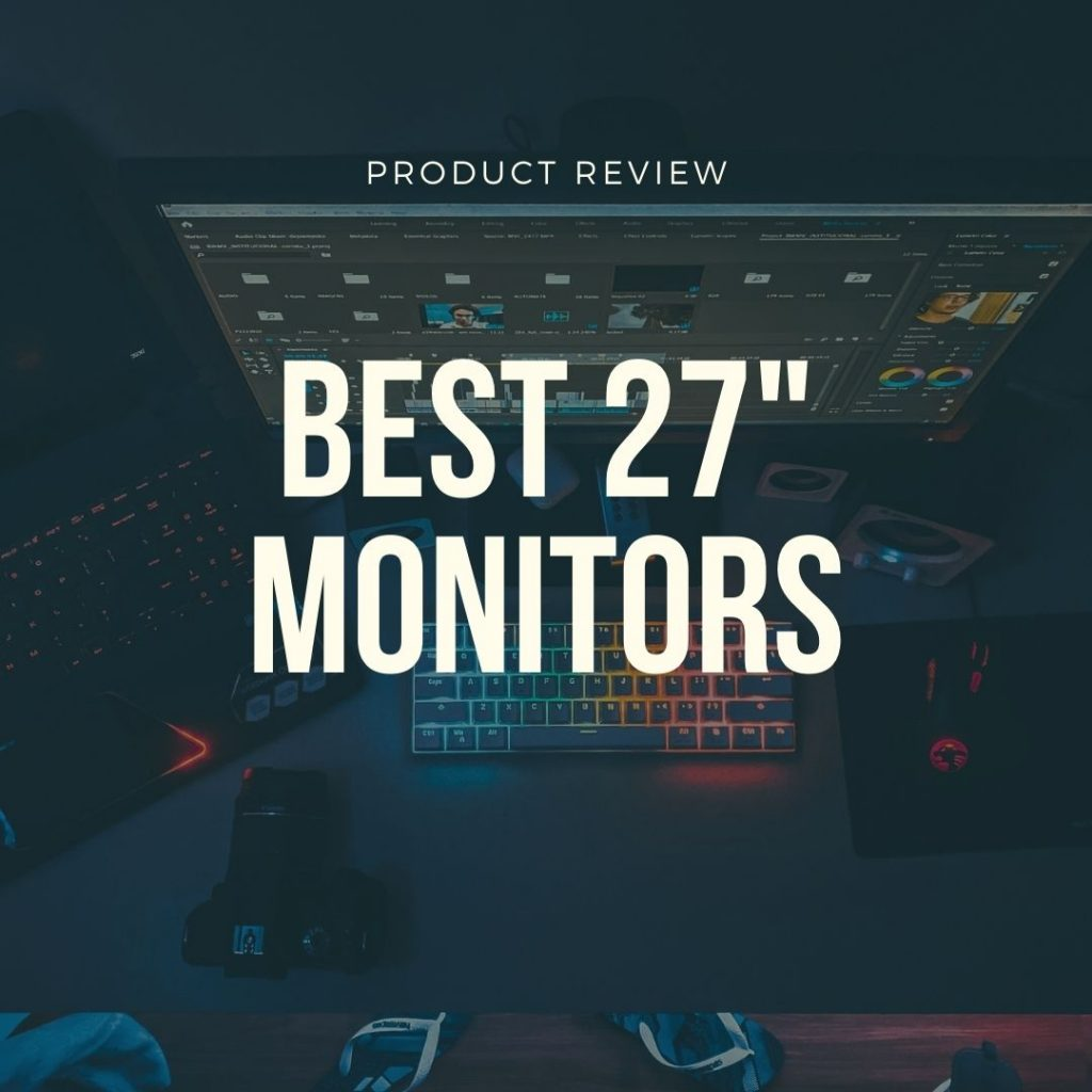 best 27 inch monitors