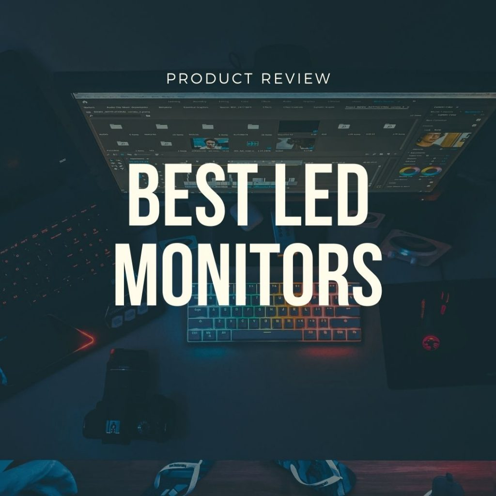 best led monitors