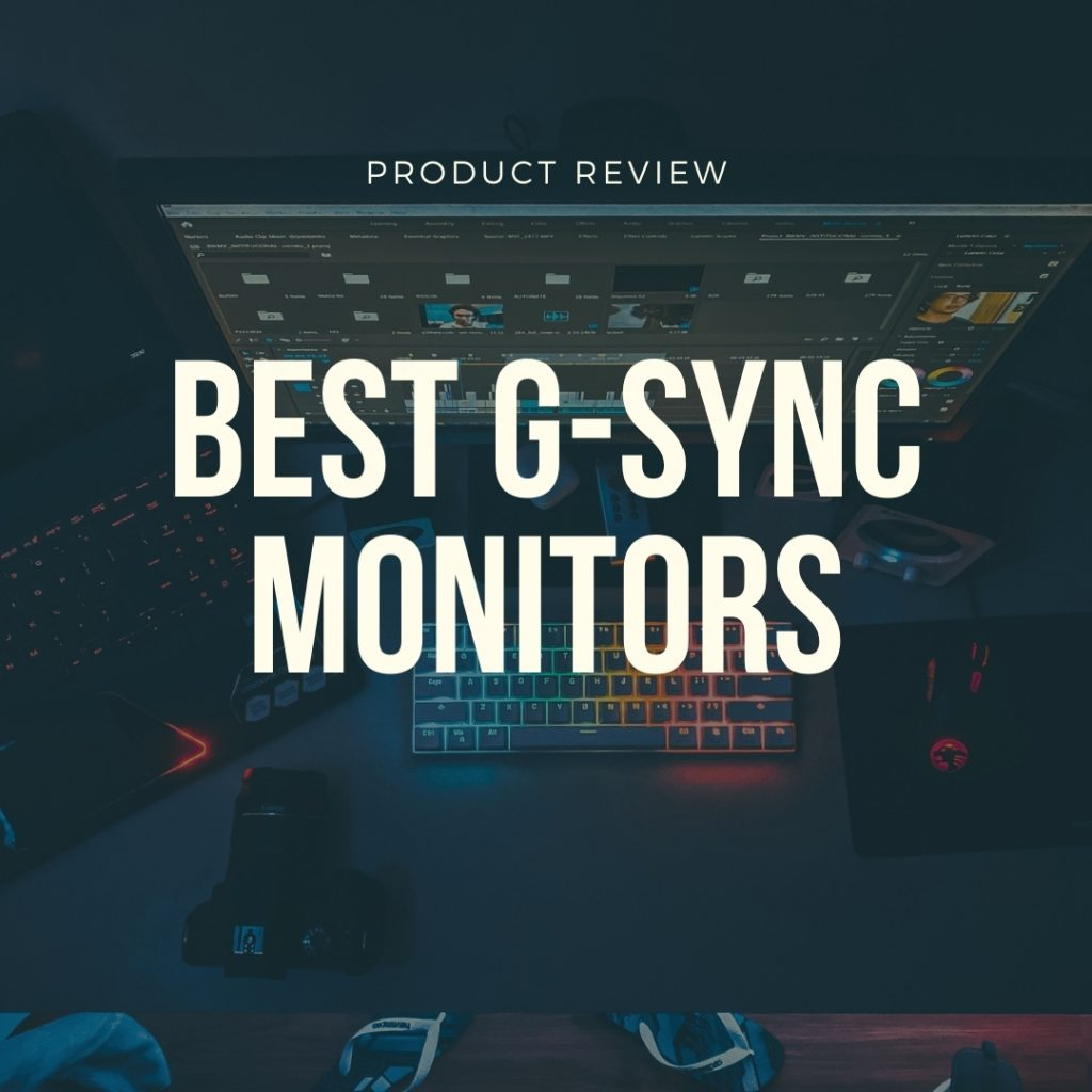 best gsync monitors