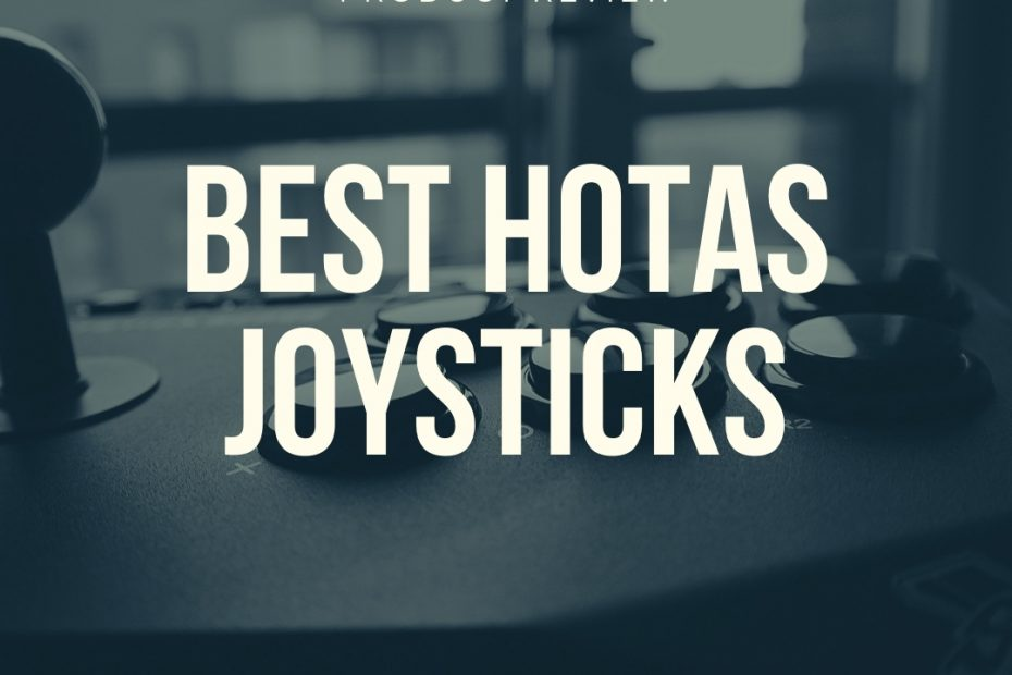 best hotas joysticks