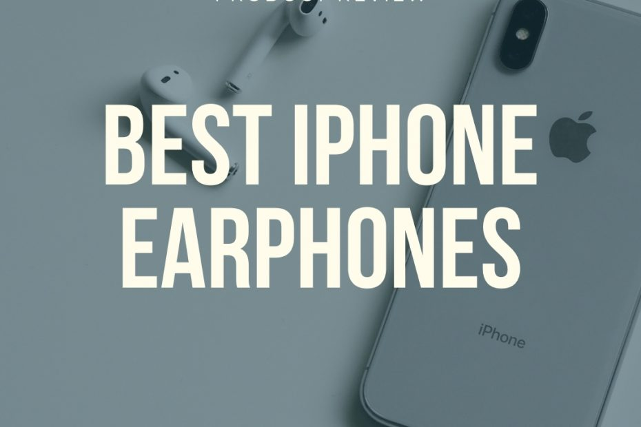 best iphone earphones earbuds