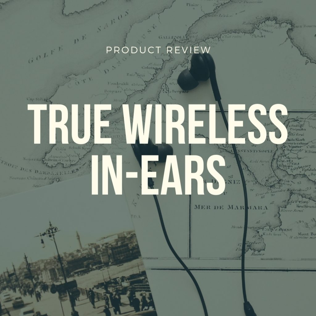 best true wireless in-ear earphones