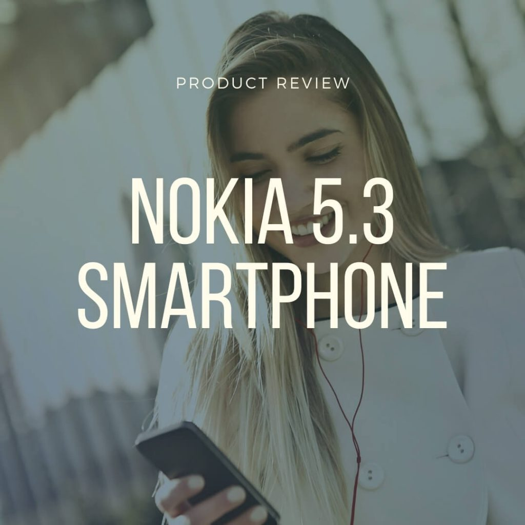 nokia 5.3 smartphone review