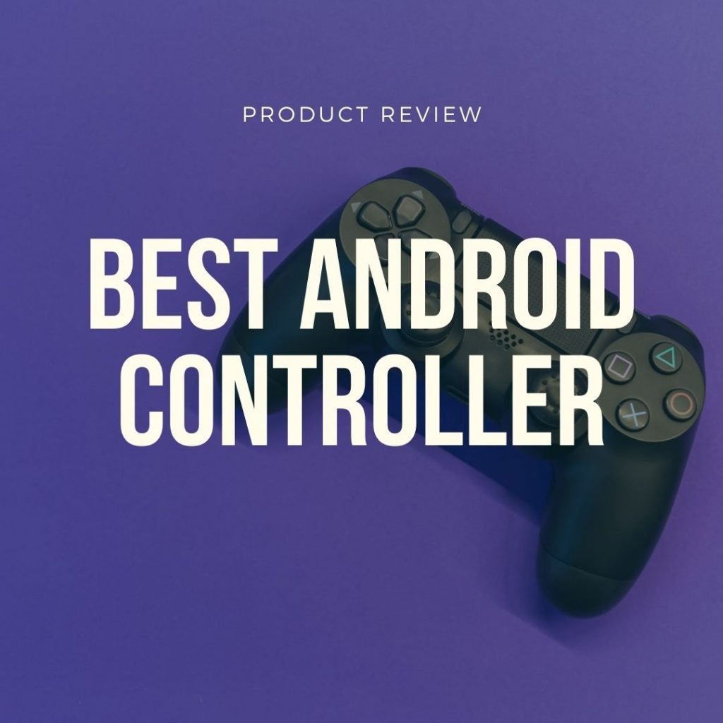 best android controller