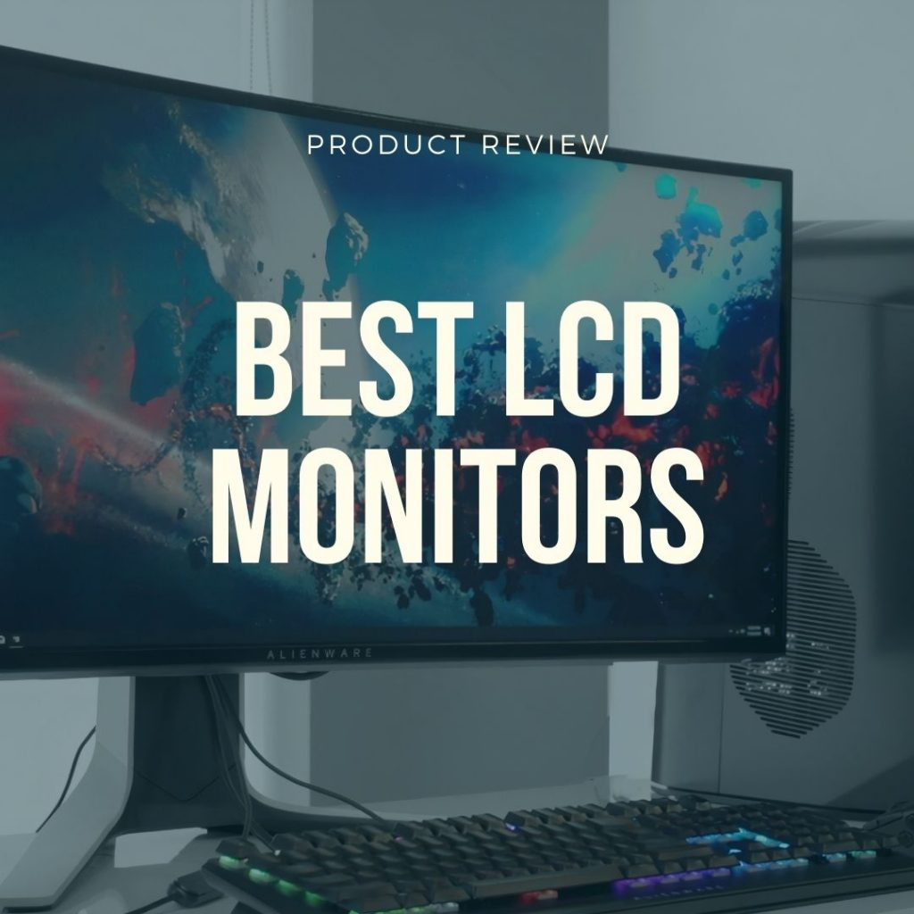 best lcd monitors