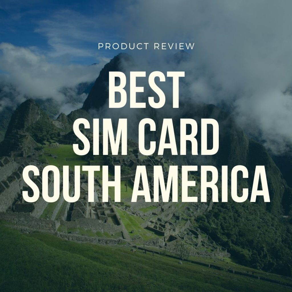 best sim card south america