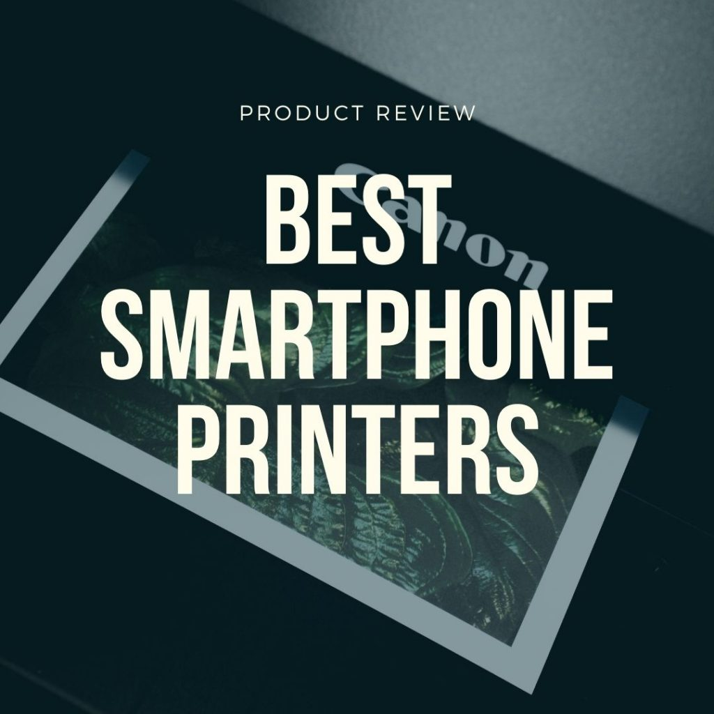 best smartphone printers product review