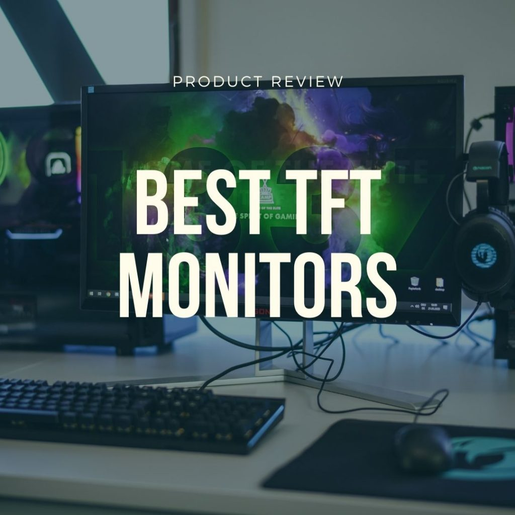 best tft monitors