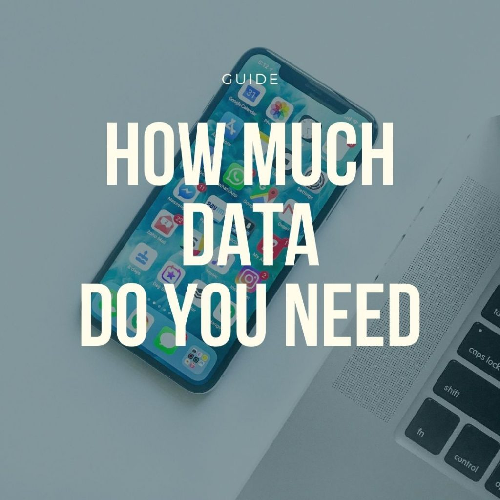 how much data do you need guide