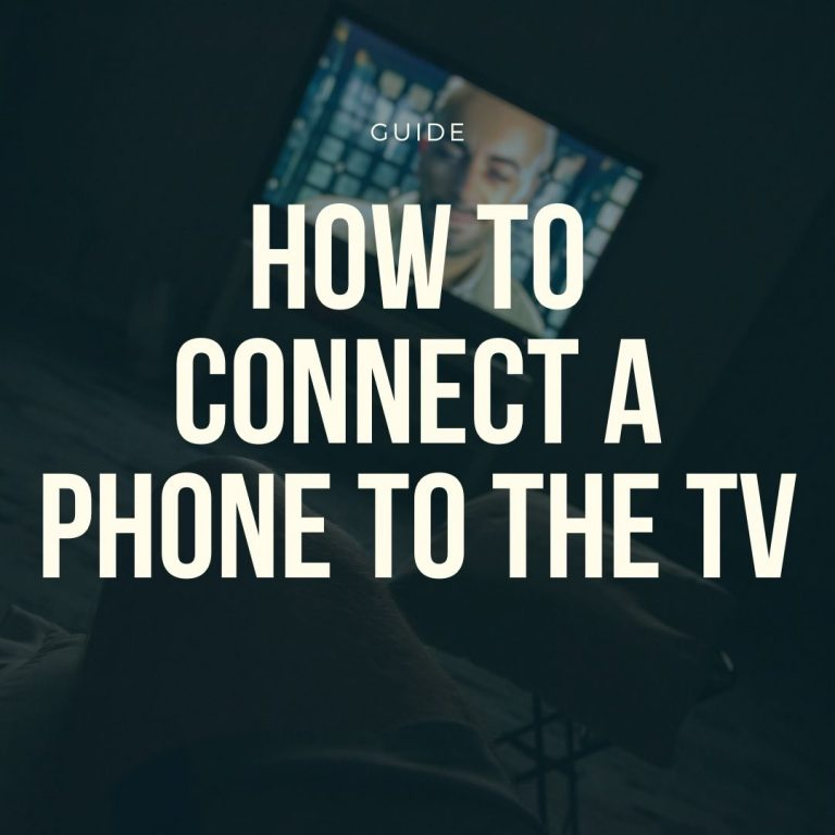 how to connect smartphone tv guide
