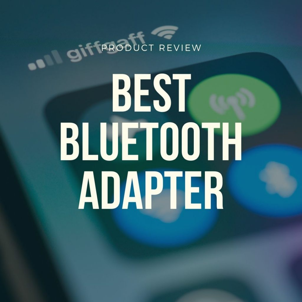 best bluetooth adapters