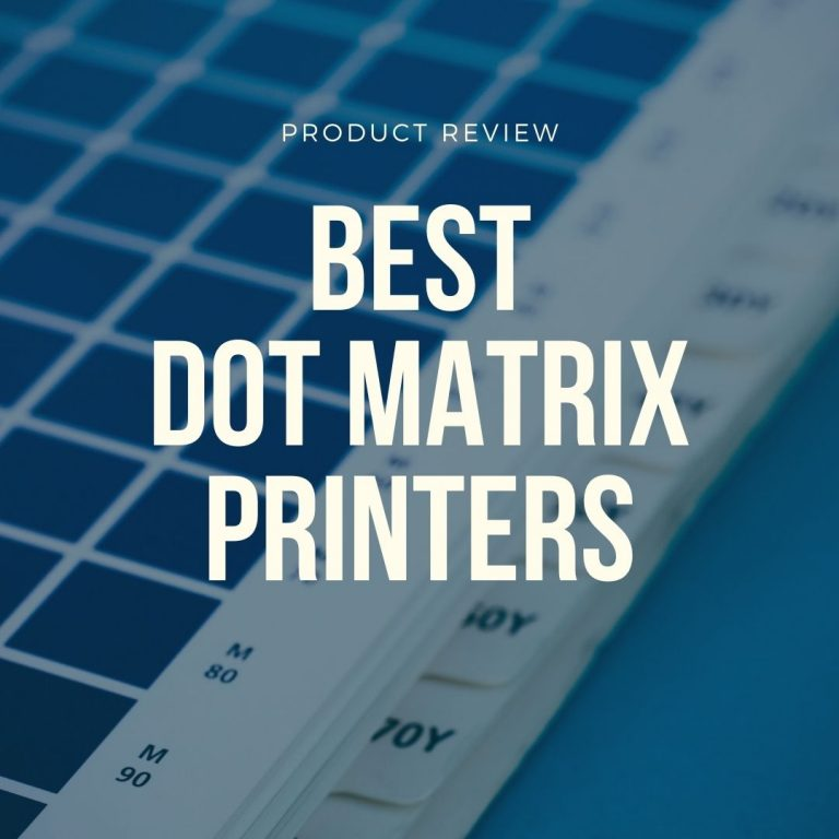 best dot matrix printers
