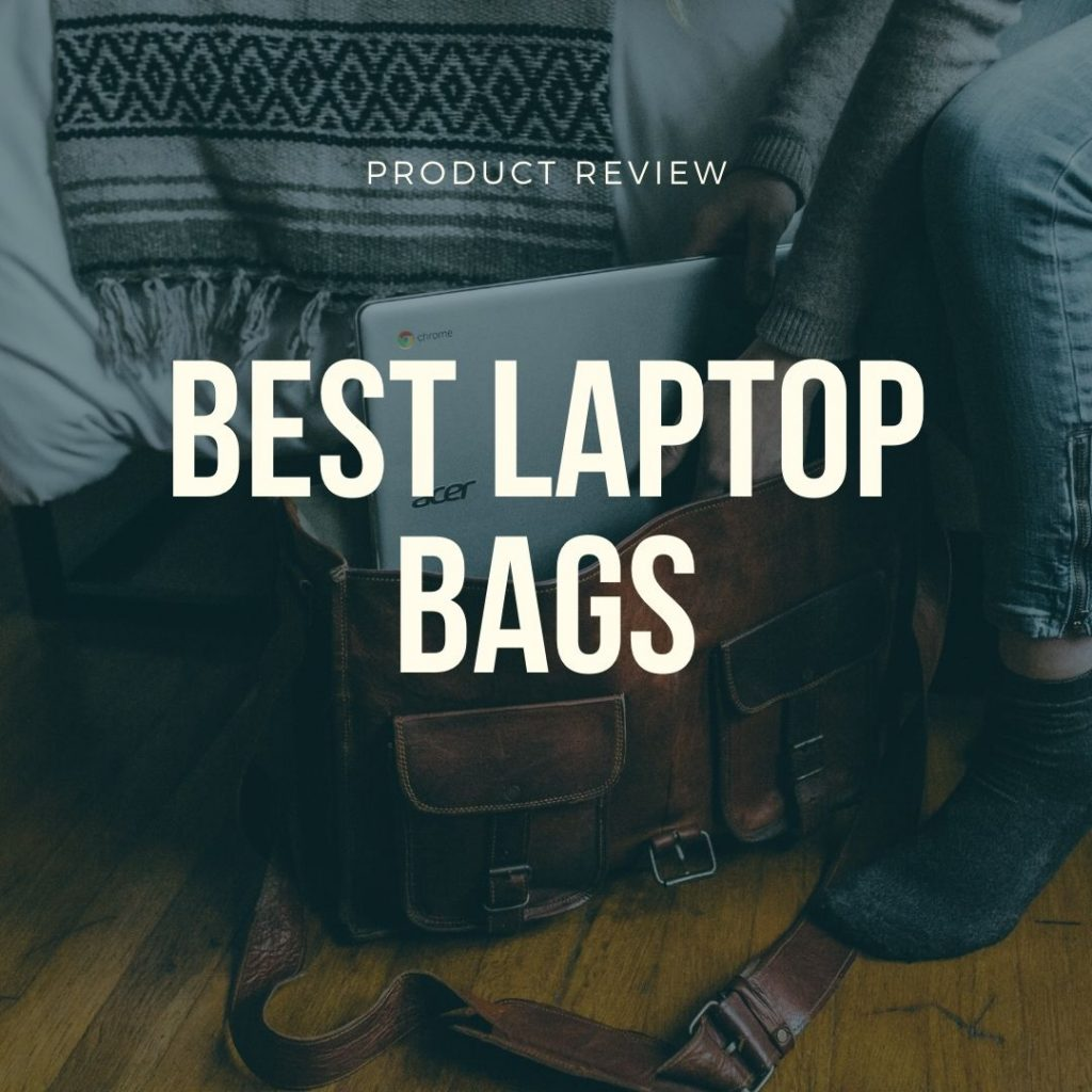 best laptop bags