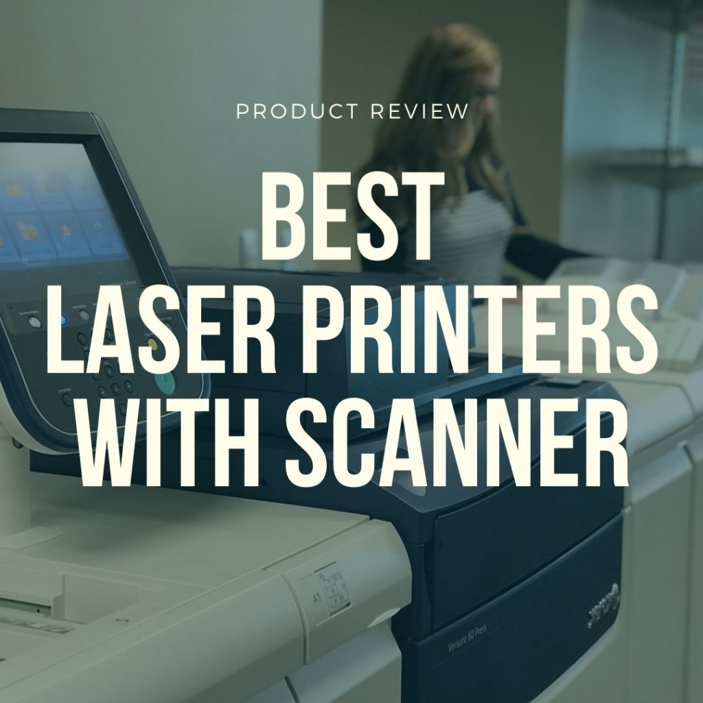 best laser printers with scanners