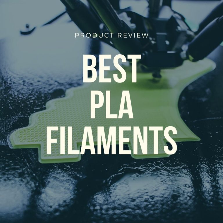 best pla filaments