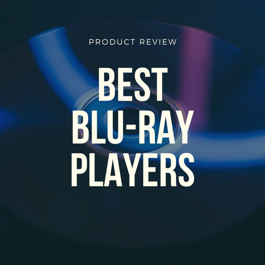 best blu ray players