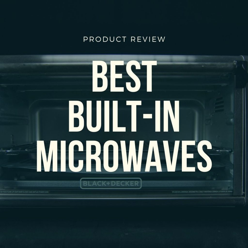 best built in microwaves