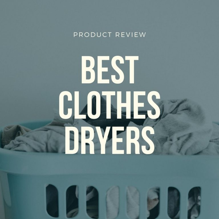 best clothes dryers