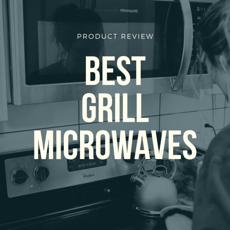 best microwaves with grill