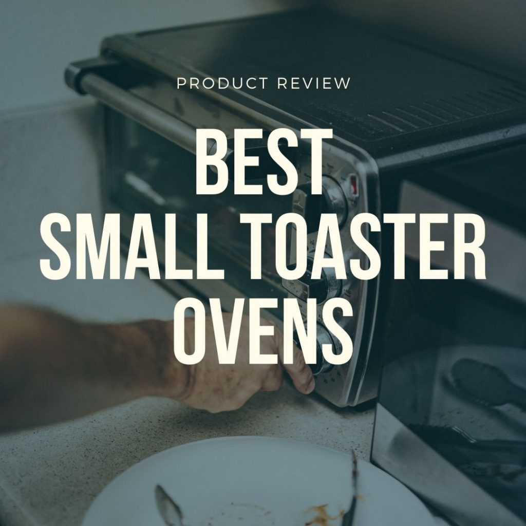 best small toaster ovens