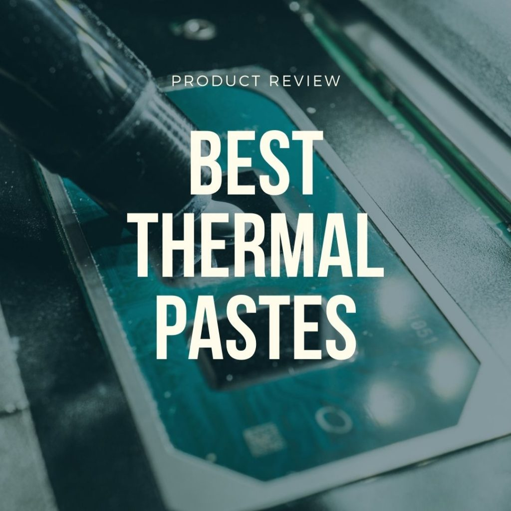 best thermal pastes