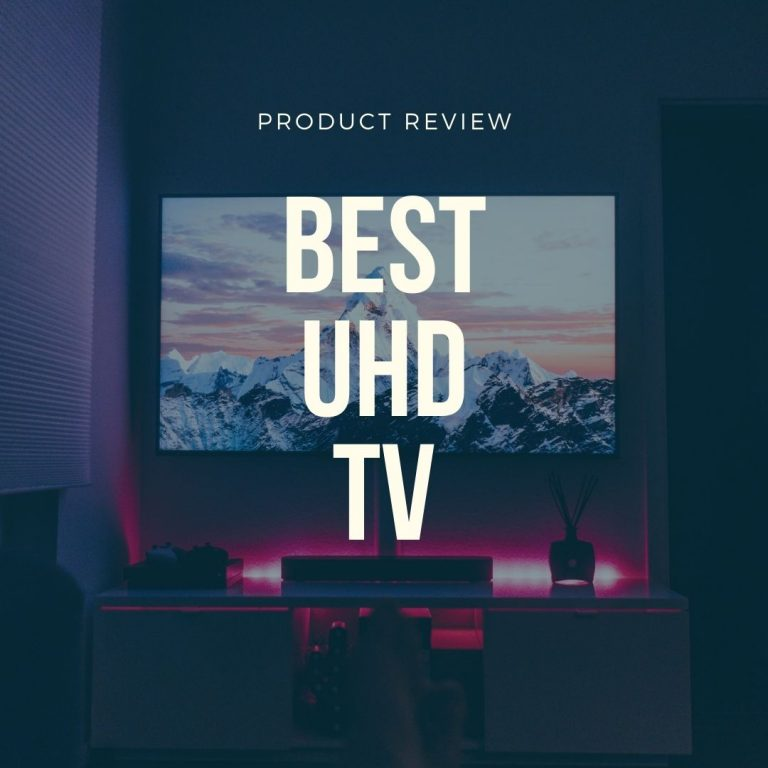 best uhd tv