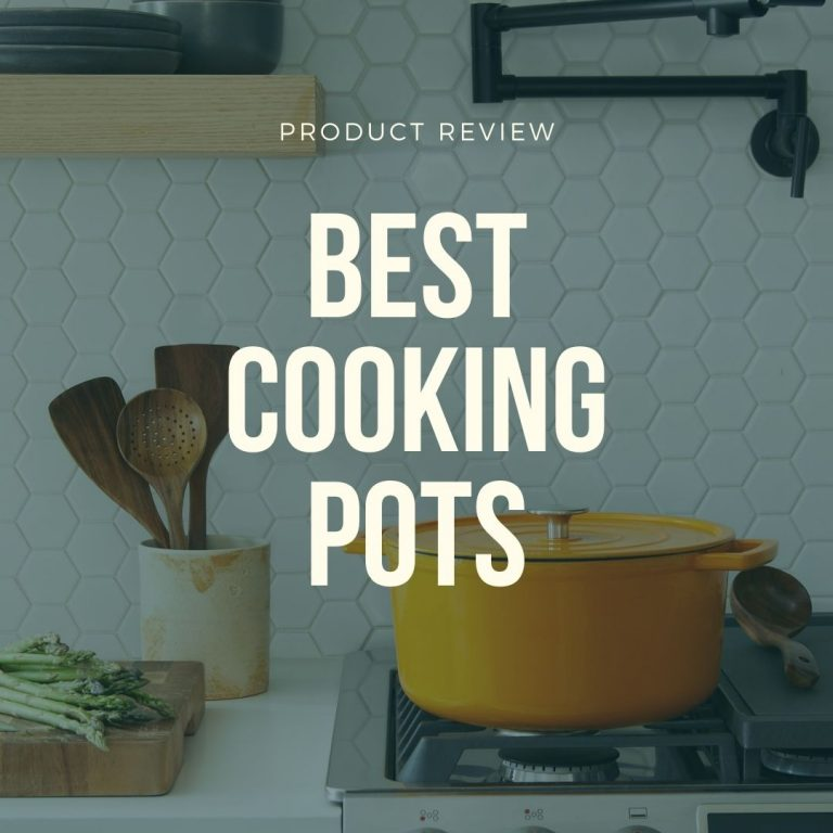 best cooking pots